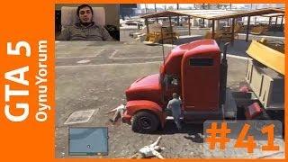 GTA 5 OynuYorum - 41. Bölüm: VurdumDuymaz Sinirli Tır Şoförü