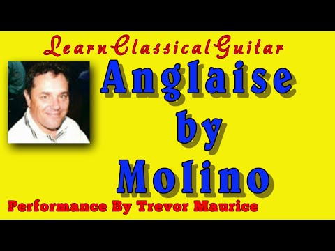 Anglaise by Molino (www.learnclassicalguitar.com)
