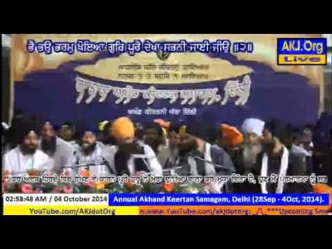 Akj Delhi Samagam 2014 - Bhai Manpreet singh ji Kanpuri, Rehansbai