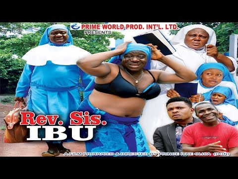 Rev Sis Ibu 1 - 2014 Latest Nollywood africa Movies video