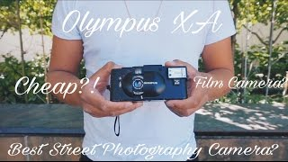 Cheap Film Camera - Olympus XA (Best Street Photography Camera?)