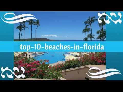 Top 10 beaches in Florida