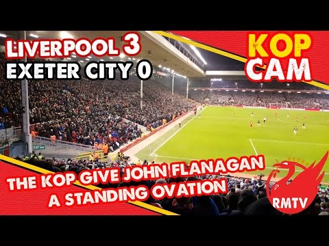 Kop Give Flanno a Standing Ovation | Liverpool 3 - 0 Exeter | Kop Cam