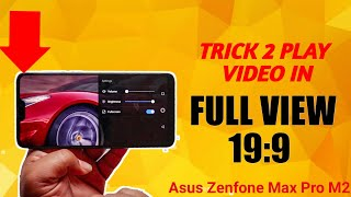 Asus Zenfone Max Pro M2 Tips & Trick to play video in full view (19:9) Display