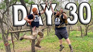 DAY 30 The END Season 1 Of The 30 Day Survival Challenge Texas