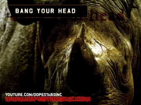 Dope Stars Inc - Bang Your Head