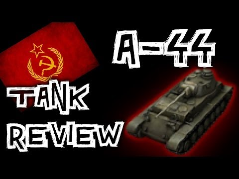 World of Tanks    A-44 - Tank Review
