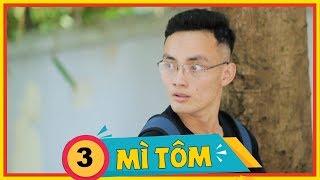 Mì Tôm 2 - Tập 3: Gậy Ông Đập Lưng Ông - Phim Hài Sinh Viên   SVM TV