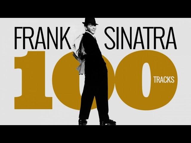Frank Sinatra in 100 Tracks