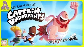 The Adventures of Captain Underpants   Awesome Book App for Kids