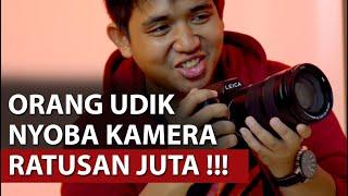 Nyicipin Kamera Untuk Kalangan Atas   Leica Indonesia #TalkAjah
