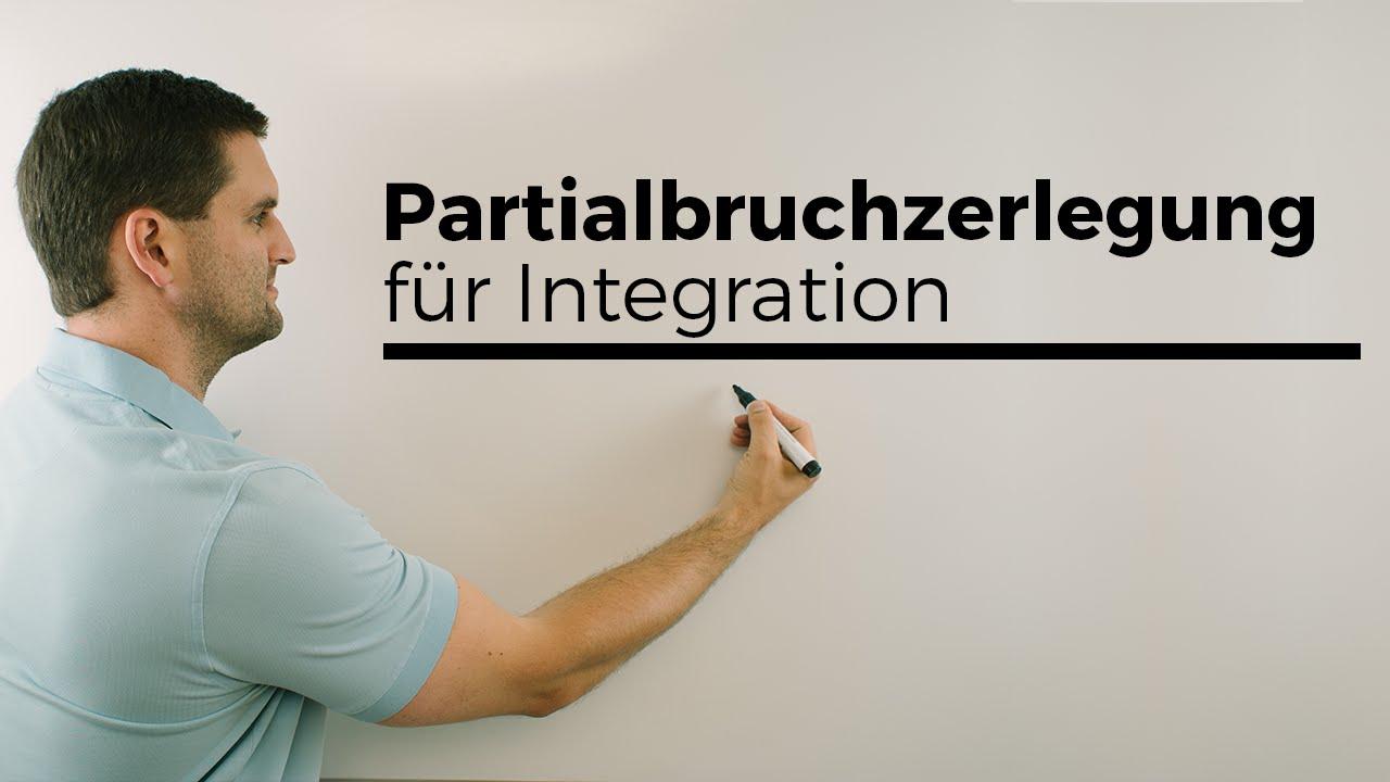 partialbruchzerlegung f r integration integrieren. Black Bedroom Furniture Sets. Home Design Ideas
