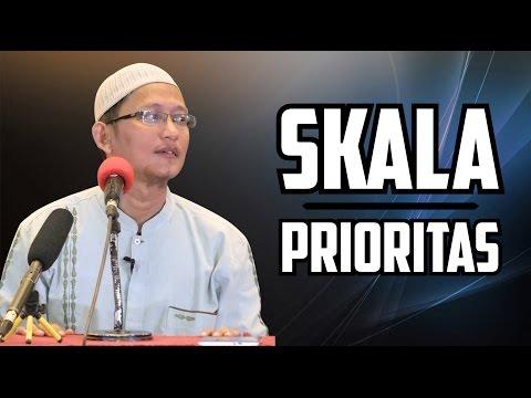 Video Singkat: Skala Prioritas - Ustadz Abu Yahya Badru Salam, Lc