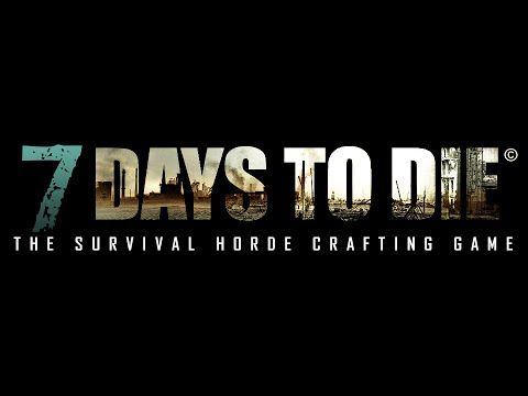 Jak Pobrać 7 Days To Die (Alpha 15)(32/64bit) 2016 (1080p)