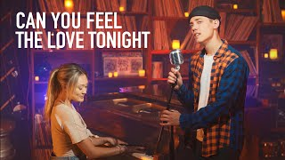 CAN YOU FEEL THE LOVE TONIGHT - Leroy Sanchez & LaurDIY