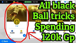 Black Ball Tricks - Spending 120k GP - See which one works - Pes 18 [android/ios]