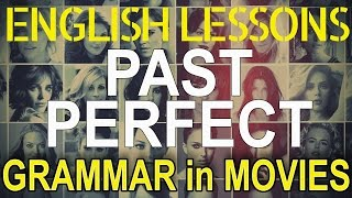 Past perfect (HAD DONE), examples in movies and TV shows| Hollywood English