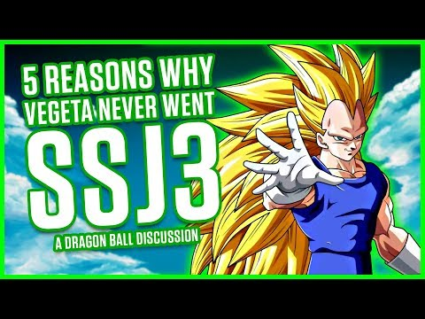 5 REASONS WHY VEGETA NEVER LEARNED SSJ3 | A Dragon Ball Discussion