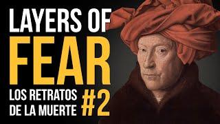 LAYERS OF FEAR #2 - ¡Los retratos DE LA MUERTE!