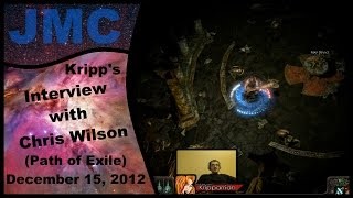 Kripp's interview with Chris Wilson (Path of Exile) December 15, 2012