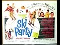 Download Ski Party starring Frankie Avalon, Deborah Walley, James Brown, & Jay Parry MP3 song and Music Video