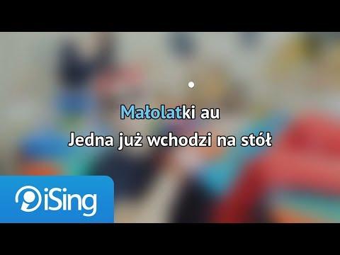 MiłyPan - Małolatki (karaoke ISing)