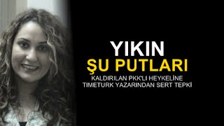 Elvan Alkaya : Yıkın şu putları!