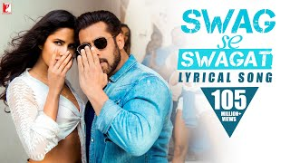 Lyrical: Swag Se Swagat Song with Lyrics | Tiger Zinda Hai |Salman Khan, Katrina Kaif| Irshad Kamil