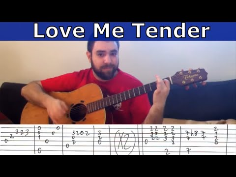Fingerstyle Tutorial: Love Me Tender - Guitar Lesson W/ TAB