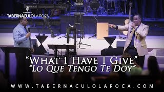 Evangelista Carlos Morales - What I Have I Give/Lo Que Tengo Te Doy