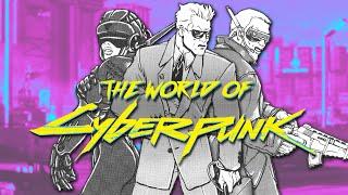 Cyberpunk's Universe Explained