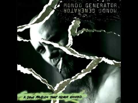 Mondo Generator - Fuck You Im Free
