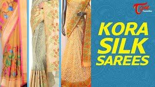 Fashion Passion | Madhuri's Divya Sellections Kora Silk Sarees | Fashion Collection