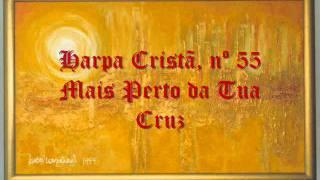 Vídeo 336 de Harpa Cristã