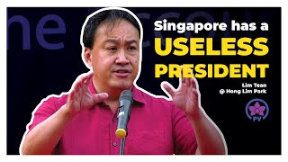 Singapore has a Useless President: Lim Tean Live @ Hong Lim Park