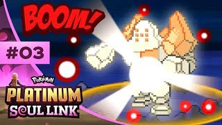 Pokemon Platinum Soul Link - EP03 | HERE COMES THE BOOM!