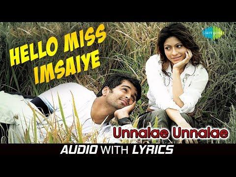 Hello Miss Imsaiye - Lyrical | Unnalae Unnalae | Harris Jayaraj | G.V.Prakash | Anushka Manchanda