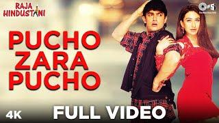 Pucho Zara Pucho - Video Song | Raja Hindustani | Aamir Khan & Karisma Kapoor
