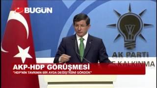 AHMET DAVUTOĞLU: HDP'NİN TAVRININ DEĞİŞTİĞİNİ GÖRDÜK