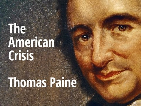 paines the crisis Thomas paine was a famous writer during the american revolution his pamphlet common sense was written for average americans and helped spark the revolutionary war.