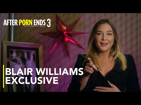 BLAIR WILLIAMS - The Perfect Woman   After Porn Ends 3 (2018) Documentary