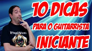 Guitarrista Iniciante: 10 dicas fundamentais - Marc Snow