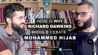 Here is why Richard Dawkins should debate Mohammad Hijab?