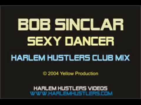 Bob Sinclar - Sexy Dancer