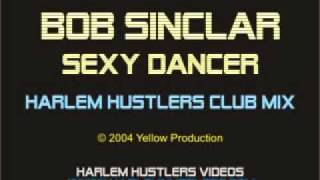 Watch Bob Sinclar Sexy Dancer video