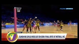 TVJ Sports Today: Sunshine Girls Fail to Advance to Semi-finals - July 17 2019