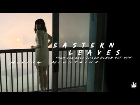 Moving Mountains - Eastern Leaves