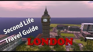 Second Life Travel Guide ~ London