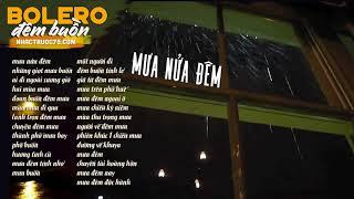 Bolero đêm buồn - Mưa nửa đêm - Những ca khúc về MƯA nghe về đêm (Thu âm trước 1975)