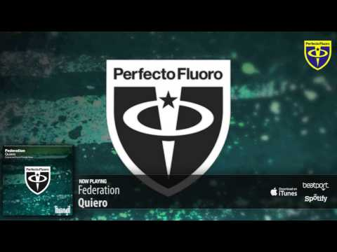 Federation - Quiero (Original Mix)
